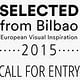 Call for entry – SELECTED from Bilbao 2015 (Slanted)