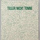 Teller nicht Tonne (Design made in Germany)