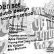 Open Set Dutch Design SummerSchool (Slanted)