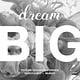 Dream Big / TOCA ME designconference (Slanted)