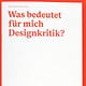 Was bedeutet für mich Designkritik? (Design made in Germany)