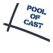 Pool of Cast