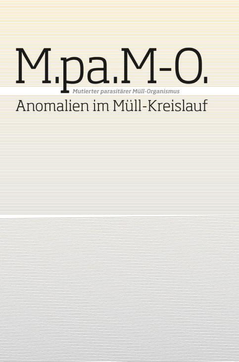 M.pa.M-O. Anomalien im Müllkreislauf