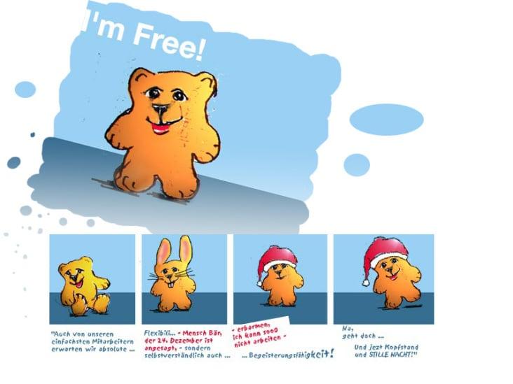 I'm free! – Denkst'e: Dienstleistungs-Bär am Limit