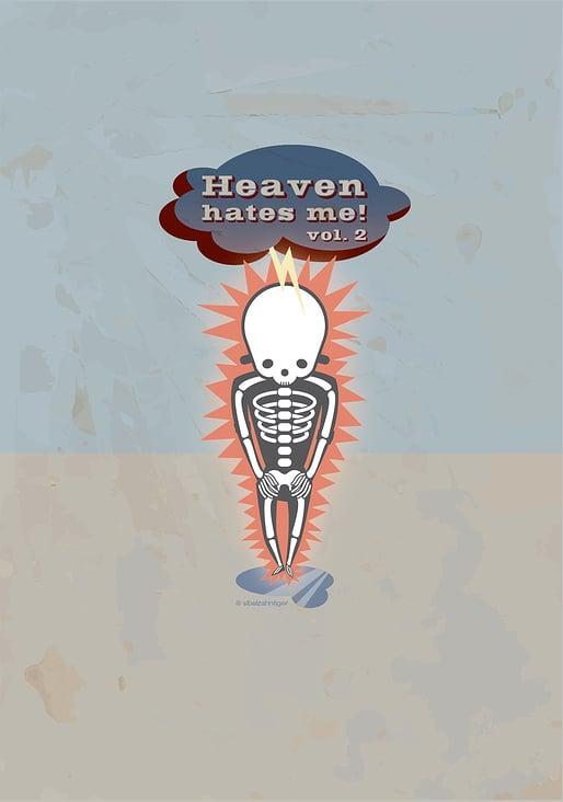 Heaven hates me Vol. 2