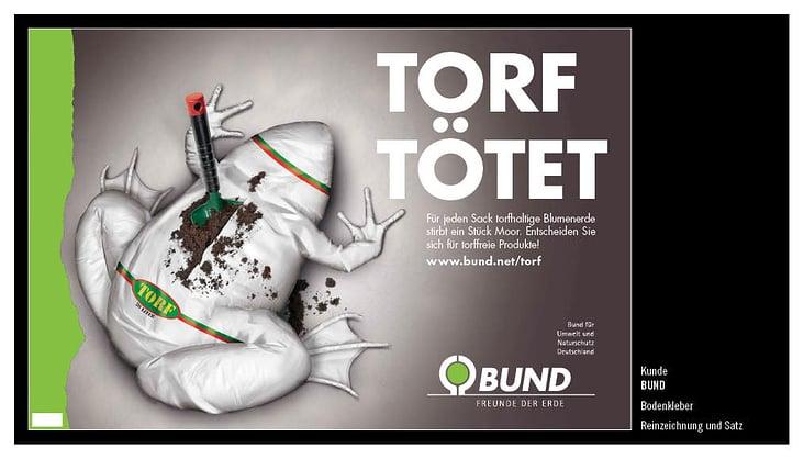 BUND, Anti-Torf-Kampagne, Bodenplakat