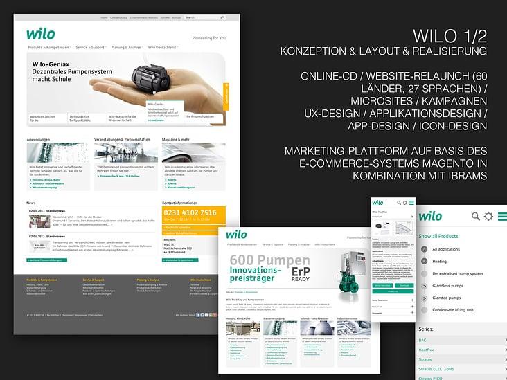 Wilo– Konzeption / Layout– Betreuung aller Online-Aktivitäten– Web (60 Länder, 27 Sprachen), App, Software-Applikationen