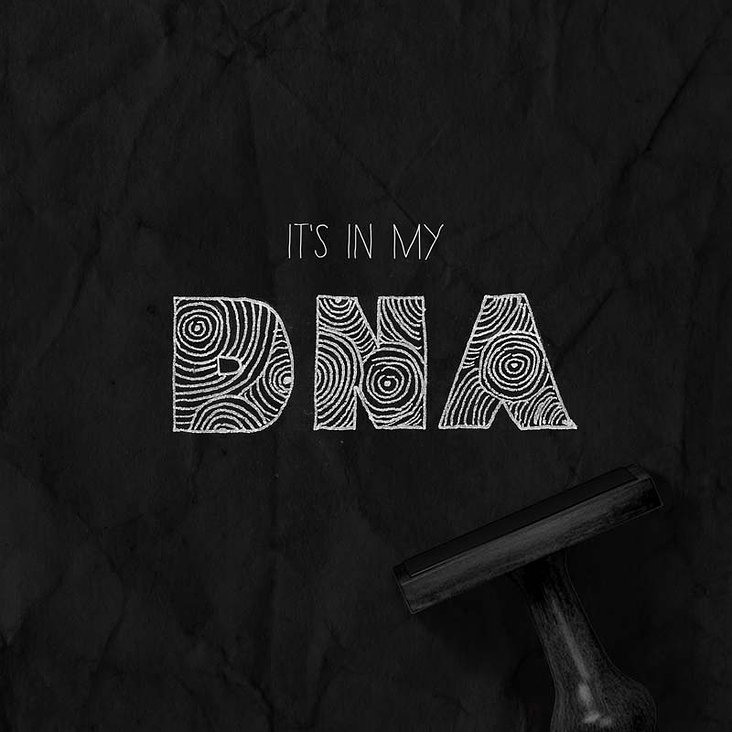 its not in my DNA