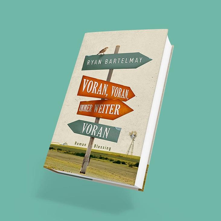 Blessing Verlag – Ryan Bartelmay – Voran, voran …