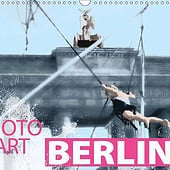 """Photo-Art / Berlin / Monatskalender"" von Susanne Sachers"