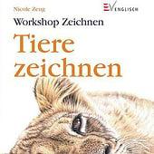 """""""Tiere Zeichnen– Workshop Buch"""" von Nicole Zeug"""