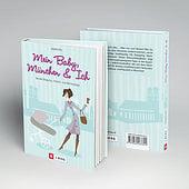"""""""Illustrationen Buch """"Mein Baby München und Ich"""""""" von Nicoletta Edwards"""