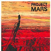 """""""Project Mars– Because We Can"""" von Jenny Dam"""