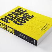 """Please Come: Shameless/Limitless"" von Slanted Publishers"