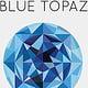 Blue Topaz Infographic