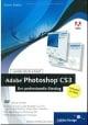 Adobe Photoshop CS3 – Der professionelleEinstieg